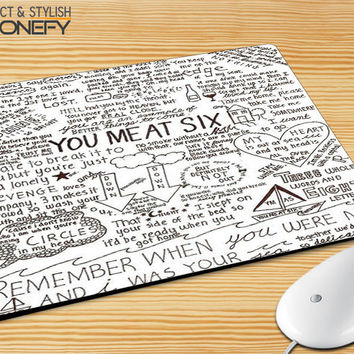 You Me At Six Quote All time low Mousepad Mouse Pad|iPhonefy