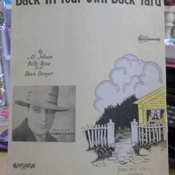 "Vintage Sheet Music, ""Back In Your Own Back Yard"", by Al Jolson, Billy Rose and Dave Dreyer, Featured by Charlie Crafts, Artwork by ""Leff"""