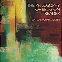 The Philosophy of Religion Reader (Paperback)