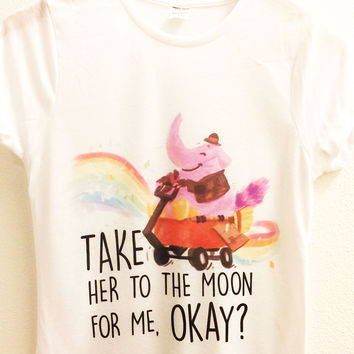 Take Her To The Moon For Me, Okay? Shirt | Bing Bong | Disney Inside Out