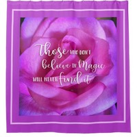 """Find Magic"" Quote Purple Pink Rose Close-up Photo Shower Curtain"