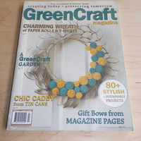 Green Craft Magazine 2012 Creating today Preserving Tomorrow
