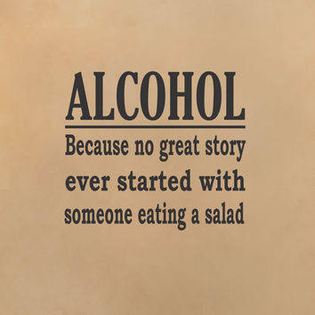 Alcohol - Great Story wall decal