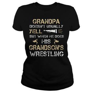 Grandpa Doesn't Usually Yell His Grandsons Wrestling Shirt Ladies Tee