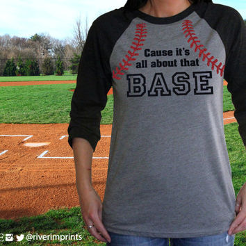 Cause It's All About That BASE!  Raglan 3/4 sleeve T-shirt with Sparkly 2-color Glitter logo decoration, All About That Base