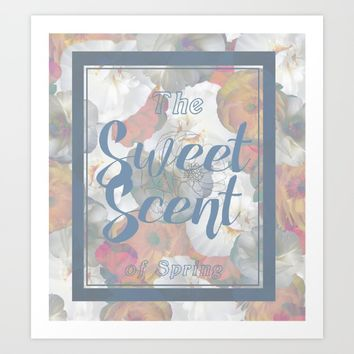 The Sweet Scent of Spring Art Print by Ben Geiger