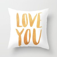 Love you - gold lettering Throw Pillow by Allyson Johnson | Society6