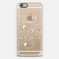 Hello My Baby (white) iPhone 6 case by Tracey Coon | Casetify