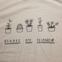 Plants Are Friends T-Shirt Small Print