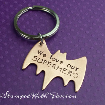 We love our SUPERHERO - Copper Hand Stamped Bat Key Chain