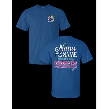 Sassy Frass Nana Isn't my First Name but it's my Favorite Bright Girlie T Shirt