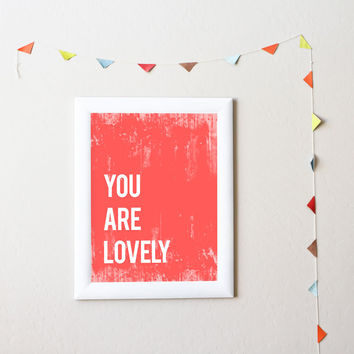 You Are Lovely Print or Canvas, Inspirational Playroom Nursery Decor