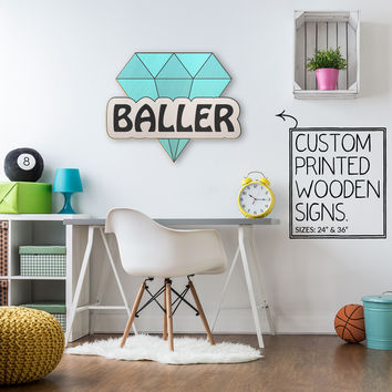 Baller Custom Wood Patch Printed Sign Unique Trendy Game Room