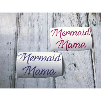 Mermaid Momma vinyl decal