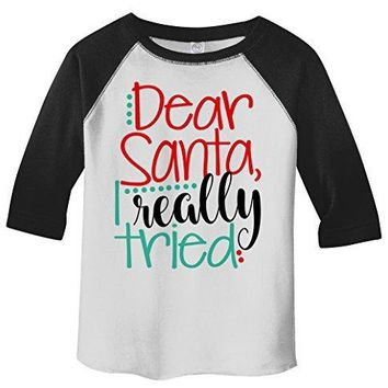 Shirts By Sarah Toddler Dear Santa I Really Tried Raglan T-Shirt Cute Funny Christmas 3/4 Sleeve