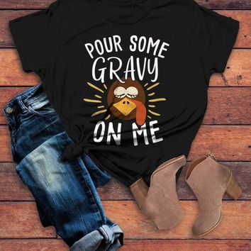 Women's Funny Thanksgiving T Shirt Pour Gravy On Me Turkey Graphic Tee Cute Shirts