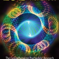 LSD: Doorway to the Numinous: The Groundbreaking Psychedelic Research into Realms of the Human Unconscious