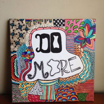 Canvas Quote Painting do more 12x12 by heathersm87 on Etsy