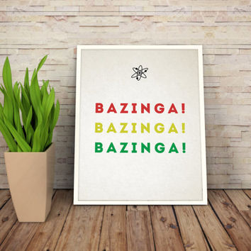 Printable Art Bazinga The Big Bang Theory Art Digital print art Wall Decor, Digital Print