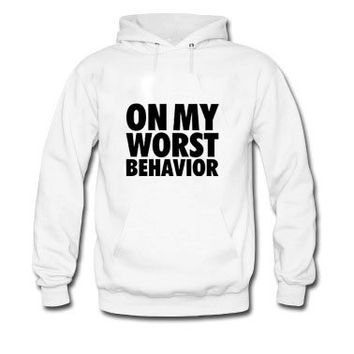 On My Worst Behavior Crewneck Sweater - Drake Crewneck - Octobers Very Own Shirt - OVO - Started From The Bottomhoodie trendis.
