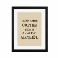 Step Aside Coffee This is a Job for Alcohol Print, Funny Bar Poster, Bar Home Decor Beer Mug Bean Beige