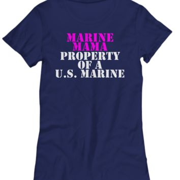 Military - Marine Mama - Property of a U.S. Marine