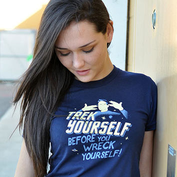 Trek Yourself Before You Wreck Yourself T-Shirt | SnorgTees