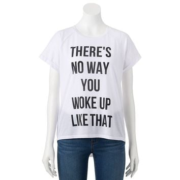 Freeze ''There's No Way You Woke Up Like That'' Graphic Tee - Juniors, Size: