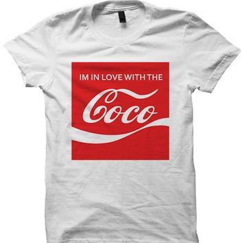 I'M IN LOVE WITH THE COCO T-SHIRT [COCA-COLA SQUARE] O.T. GENASIS SHIRT FUNNY SHIRTS CHEAP SHIRTS WITH WORDS #IMINLOVEWITHTHECOCO BIRTHDAY GIFTS