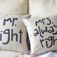 1 pair  linen MR right , MRS always right words printed decorative  pillow cover Valentine's Day present 18""