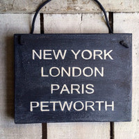 Personalized Sign. Gift for Home. New York London Paris Your Town. Funny Gift. Home Gift. Travelling Gift. Housewarming Gift. New Home Gift.