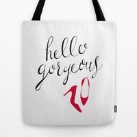 Hello Gorgeous Tote Bag by uzualsunday