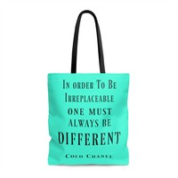 In Order To Be Irreplaceable One Must Always Be Different Coco Chanel Quote Tote Bag