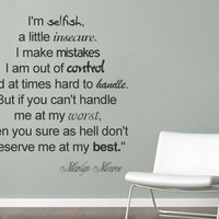 Wall Decal - Selfish Marilyn Monroe Quote