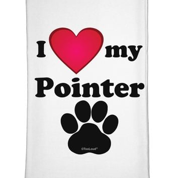 I Heart My Pointer Flour Sack Dish Towel by TooLoud