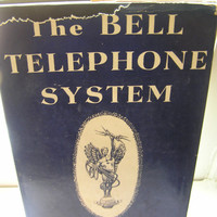 The Bell Telephone System Arthur W Page HC/DJ 1941