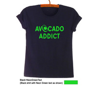 Avocado Shirt Black Tee Teen Fashion Funny Slogan Tee Hipster Tumblr Womens Unisex Cool Food Fruit Vegan Top Merch Swag Dope Street Style
