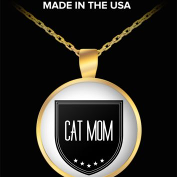 Cat Person Necklace - Proud Cat Mom - Cat Lover Jewelry - Gifts For Kitten Mom - Affirmation Necklace - Gold Plated Round Pendant With Chain Fits All