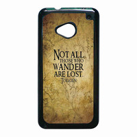 not all those who wander are lost tolkien for HTC One M7 case *RA*