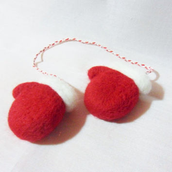Needle Felted Mittens - Christmas Decoration - 100% merino wool - pair of mittens decoration - needle felted Christmas decoration