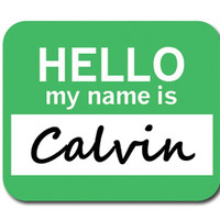 Calvin Hello My Name Is Mouse Pad