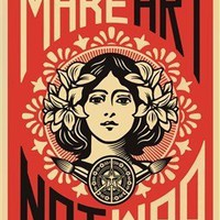 Make Art Not War Art Poster PRINT Shepard Fairey 18x24