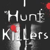 I Hunt Killers I Hunt Killers Reprint