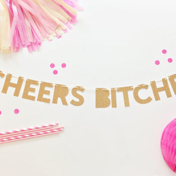 Bachelorette Party Banner | Bachelorette Banner | Cheers Bitches Party Banner