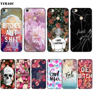 YIMAOC Good Vibes Bitch Flower Words Soft Silicone Case for Xiaomi Redmi Note 4 4x 4a 5 5a 6 Pro Prime Plus