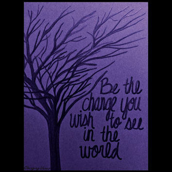 Digital Download Tree Silhouette Digital Art Typography Quote Print Be the Change You Wish to See in the World Purple and Black