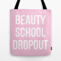 Beauty School Dropout - Grease Inspired Tote Bag by Rachel Additon