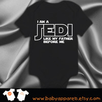 Star Wars red Bodysuit, I am a Jedi like my father before me baby clothing, Funny Baby, Newborn gift, Geekery Baby, the force is strong