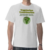 Vegetarian Veterinarian T Shirts from Zazzle.com