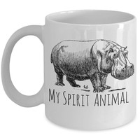 Hippotamus Mug - My Spirit Animal is a Hippo - 11 oz Gift Mug